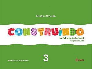 Construindo na Educação Infantil - Conjunto Integrado - 3