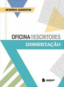 Oficina de Escritores Dissertativa - Volume Único