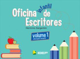 Oficina Infantil de Escritores - Volume 1