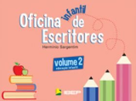 Oficina Infantil de Escritores - Volume 2