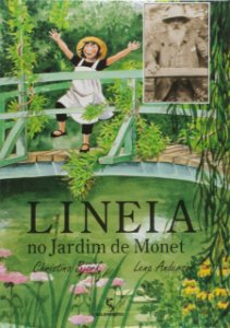 Lineia no Jardim de Monet