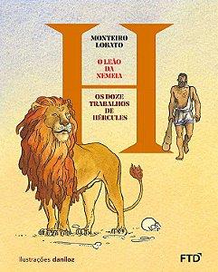 O Leão da Nemeia - Coleção Os Doze Trabalhos de Hércules