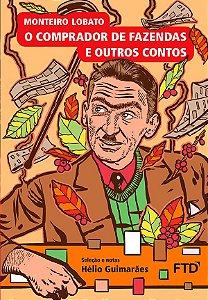 O Comprador de Fazendas e Outros Contos - Almanaque dos Clássicos da Literatura Brasileira
