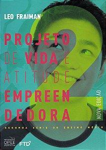 Projeto de Vida e Atitude Empreendedora - 2ª Série - 2020 - Ensino Médio