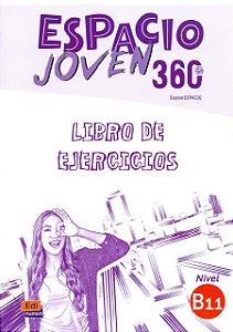 Espacio Joven 360 B1.1 - Libro de Ejercicios