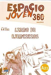 Espacio Joven 360 A2.1 - Libro de Ejercicios