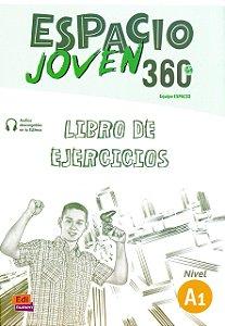 Espacio Joven 360 A1 - Libro de Ejercicios