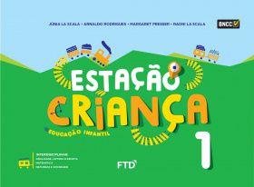 Conjunto Estação Criança - Volume 1 - Nova Edição 2019