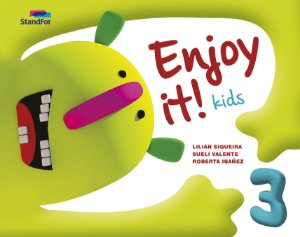 Enjoy it! Kids 3