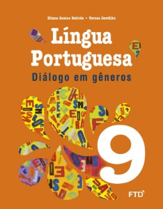 Diálogo em gêneros - Língua portuguesa - 9º ano