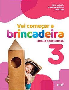 Vai começar a brincadeira 3 - Língua portuguesa