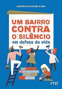 Um bairro contra o silêncio
