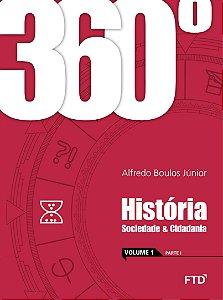 Conjunto 360º - História - Sociedade e Cidadania - Volume 1