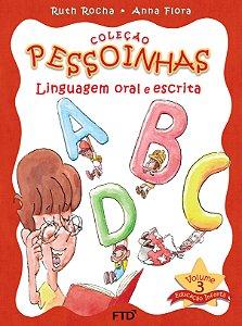 Pessoinhas - Linguagem oral e escrita