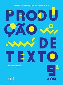 Produção de texto - 9º ano