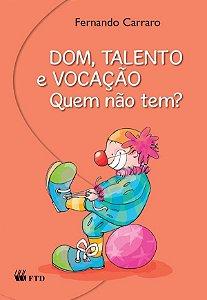 Dom, talento e vocação