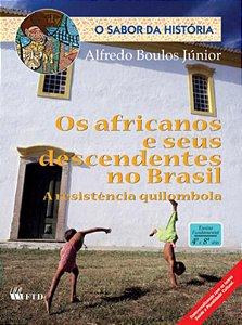 Os africanos e seus descendentes no Brasil