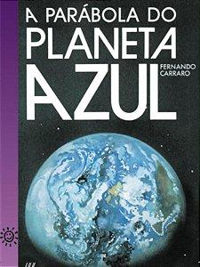A parábola do planeta azul
