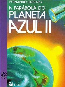 A parábola do planeta azul II