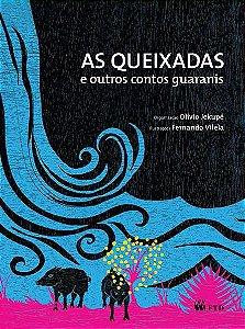 As queixadas e outros contos guaranis