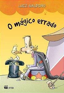 O mágico errado