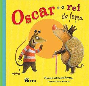 Oscar e o rei da lama