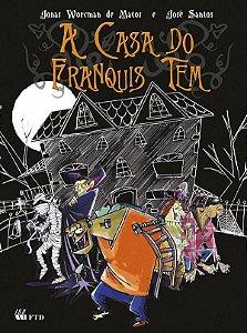 A casa do Franquis Tem