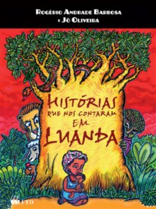 Histórias que nos contaram em Luanda