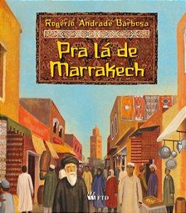 Pra lá de Marrakech