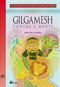 Gilgamesh contra a morte