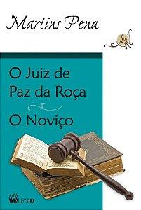 O juiz de paz na roça / O noviço