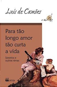 Para tão Longo Amor Tão Curta a Vida