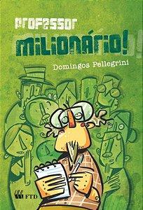 Professor Milionário!