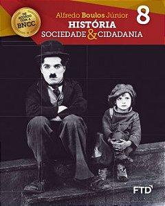 História, Sociedade e Cidadania - 8ª ano - Atualizado BNCC