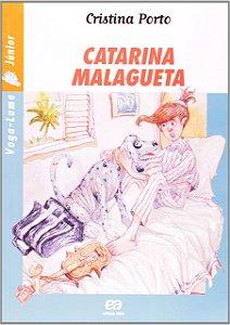 Catarina Malagueta - Coleção Vaga-Lume Junior