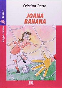 Joana Banana - Coleção Vaga-Lume Junior