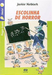 Escolinha de Horror - Coleção Vaga-Lume Junior