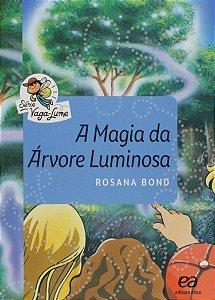 A Magia da Árvore Luminosa - Coleção Vaga-Lume