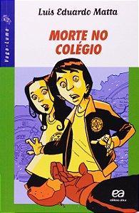 Morte no Colégio - Coleção Vaga-Lume