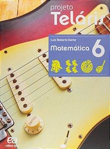 Projeto Teláris. Matemática - 6º Ano