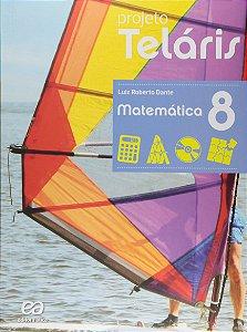 Projeto Teláris. Matemática - 8º Ano