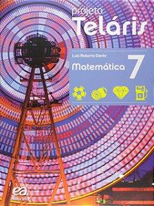 Projeto Teláris. Matemática - 7º Ano