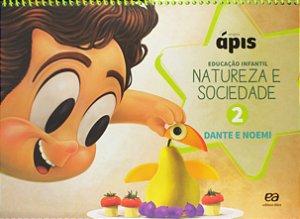 Projeto Ápis - Natureza e Sociedade. Volume 2