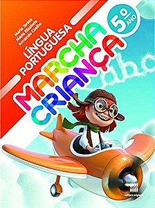 Marcha Criança. Língua Portuguesa. 5º Ano