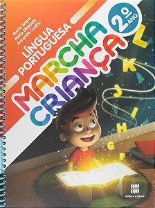 Marcha Criança. Língua Portuguesa. 2º Ano