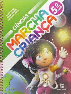 Marcha Criança. Ciências. 5º Ano
