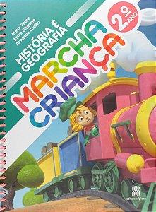 Marcha Criança. História e Geografia. 2º Ano