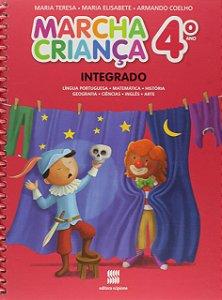 Marcha Criança Integrado. Língua Portuguesa, Matemática, História, Geografia, Ciências, Inglês E Artes - 4º Ano