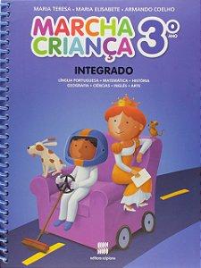 Marcha Criança Integrado. Língua Portuguesa, Matemática, História, Geografia, Ciências, Inglês e Artes. 3º Ano