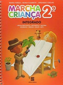 Marcha Criança Integrado. Língua Portuguesa, Matemática, História, Geografia, Ciências, Inglês E Artes. 2º Ano